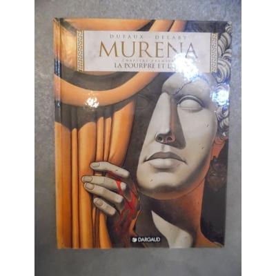 Delaby Philippe - Murena T.1 - La Pourpre et l'Or - édition originale