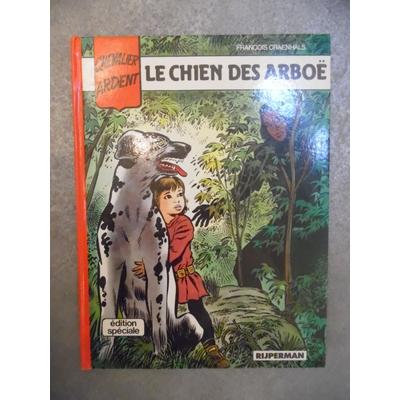 Craenhals François - Chevalier Ardent - Le chien des Arboë