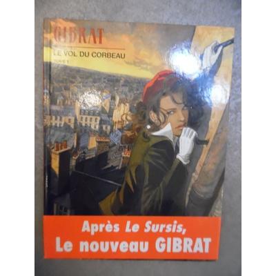Gibrat - Le vol du corbeau T1