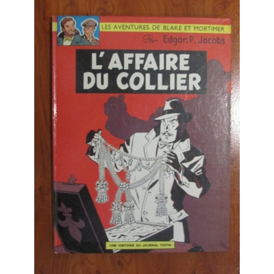 E.P.Jacobs - Blake et Mortimer - L'affaire du collier - EO(1967)