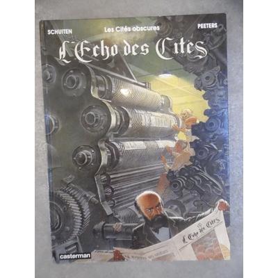 Schuiten - Peeters - Les cités obscures - L'écho des cités