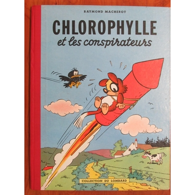 Macherot - Chlorophylle et les conspirateurs - EO(1956)