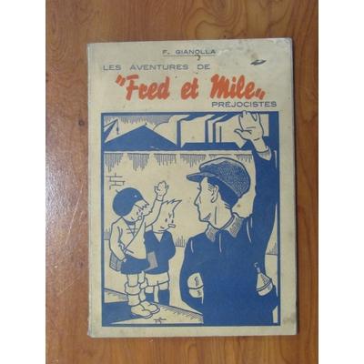 Gianolla François - Fred et Mile Préjocistes -EO rare