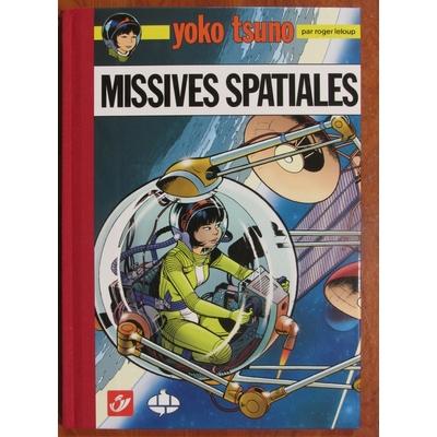 Roger Leloup- tirage de tête philabédé Yoko Tsuno - Missives spatiales - signé