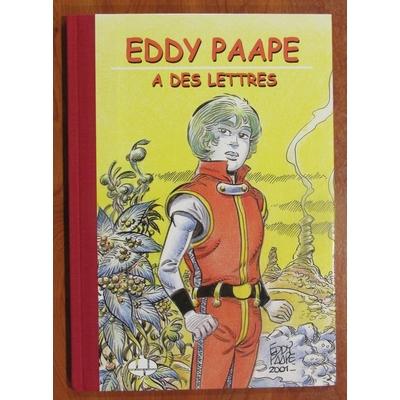 Eddy Paape a des lettres- tirage de tête philabédé - signé