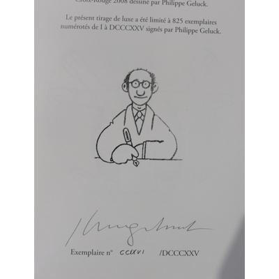 Geluck Philippe - Le chat sonne toujours deux fois- tirage de tête philabédé - signé + suppléments