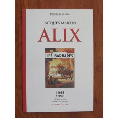 Martin Jacques - Dossier de presse -50 ans d'histoire d'Alix