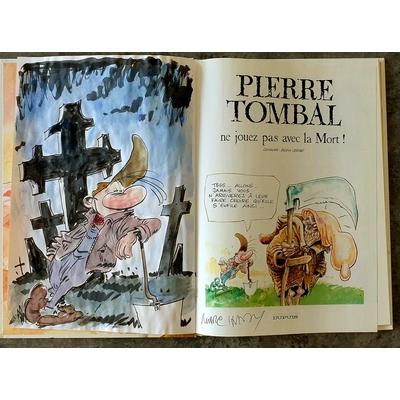 Hardy Marc - illustration originale ( dédicace en couleur) -Pierre Tombal T.22 + AC