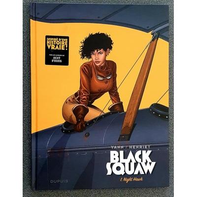 Henriet Alain- Black Squaw T.1 + T.2 + ex-libris signé - 50ex