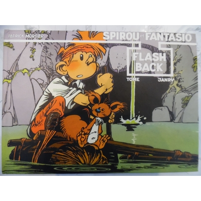 Tome et Janry - Spirou Flash Back signé