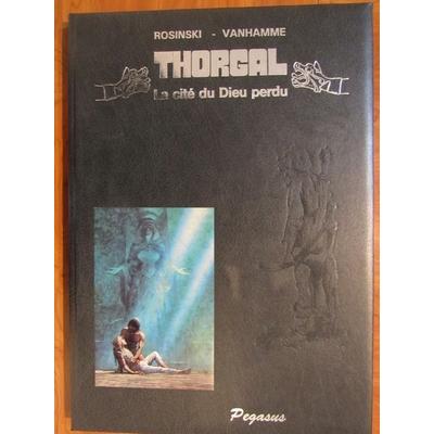 Rosinski - Tirage de tête - Thorgal - La cité du Dieu perdu