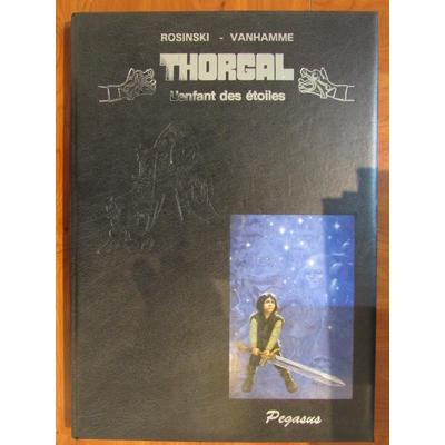 Rosinski - Tirage de tête - Thorgal - L'enfant des étoiles