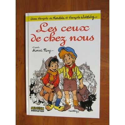 Walthéry François - Les ceux de chez nous - TL - signé