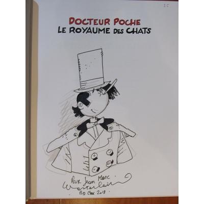 Wasterlain - Dédicace Docteur Poche - Le royaume des chats - EO(2018)