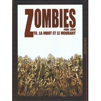 Zombies : 00. La Mort et le mourant