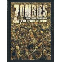 Zombies : 01. La Divine Comédie