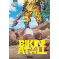 Bikini Atoll : T2 (partie 1)