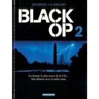 Black Op : 02. Tome 2