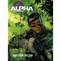 Alpha Premières Armes : 01. Baptême du feu