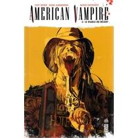 American Vampire : 02. Le diable du désert