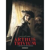 Arthus Trivium : 01. Les Anges de Nostradamus