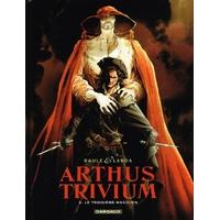 Arthus Trivium : 02. Le troisième magicien