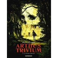 Arthus Trivium : 03. La jeune captive