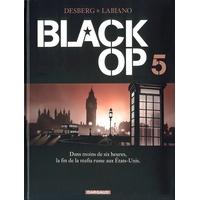 Black Op : 05. Tome 5