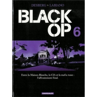 Black Op : 06. Tome 6