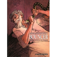 Bouncer : 03. La Justice des Serpents