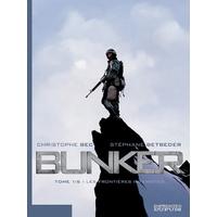 Bunker : 01. Les frontières interdites
