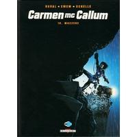 Carmen Mc Callum : 10. Mazzere