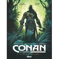 Conan le Cimmérien : 03. Au delà de la rivière noire