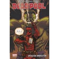 Deadpool (Marvel Deluxe) : 4. Opération Annihilation