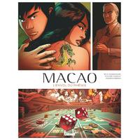 Macao : 2. L'Envol du phénix