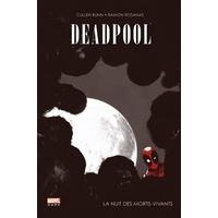Deadpool (Marvel Dark) : 1. La nuit des morts-vivants
