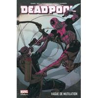 Deadpool (Marvel Deluxe) : 2. Vague de mutilation