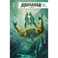 Aquaman Rebirth : 01. Inondation