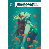 Aquaman Rebirth : 02. Le Déluge