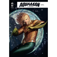 Aquaman Rebirth : 03. Underworld