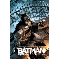 Batman Eternal : 3. Tome 3