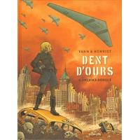 Dent d'Ours : 04. Amerika bomber