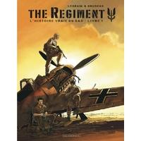 The Regiment - L'Histoire vraie du SAS: 1. Livre 1