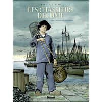 Les chasseurs d'écume: 1. 1901, premières sardines