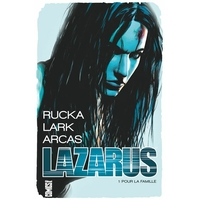 Lazarus: 1. Pour la famille (OFFRE DECOUVERTE)