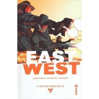 East of West : 2. Nous ne sommes qu'un