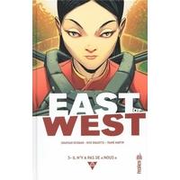 East of West : 3. Il n'y a pas de « nous »