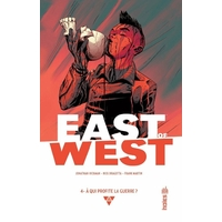 East of West : 4. À qui profite la guerre ?