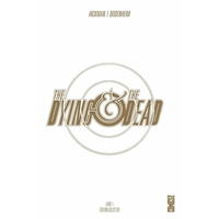 The Dying & the Dead: 1. Tome 1 - EDITION COLLECTOR