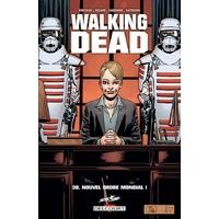 Walking Dead : 30. Nouvel ordre mondial